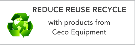 reduce reuse recyle with products from Ceco Equipment
